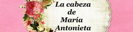La cabeza de María Antonia