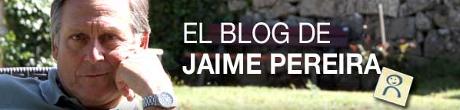 El blog de Jaime Pereira
